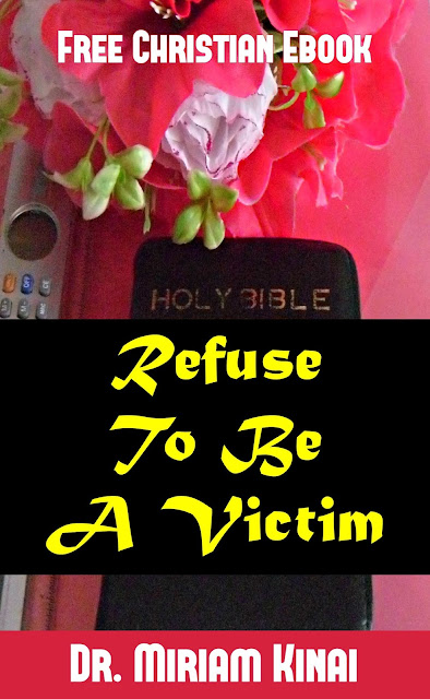 Free Christian Ebooks: Refuse To Be A Victim