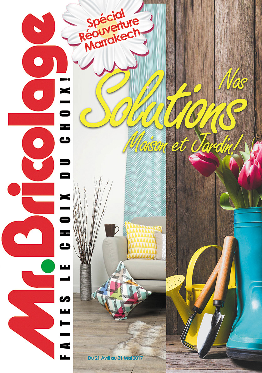 catalogue mr bricolage maroc du 21 avril au 21 mai 2017. Black Bedroom Furniture Sets. Home Design Ideas