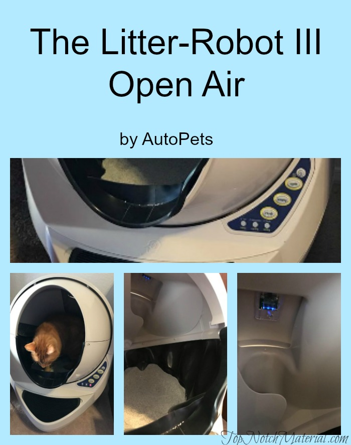 top notch material litter robot iii open air review and giveaway