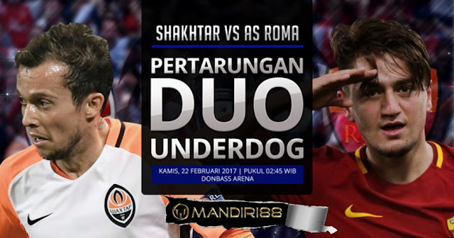 Prediksi Shakhtar Donetsk Vs AS Roma, Kamis 22 February 2018 Pukul 02.45 WIB