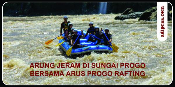 Arung Jeram di Sungai Progo bersama Arus Progo Rafting | adipraa.com