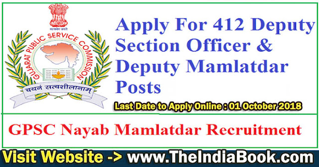 GPSC Recruitment For 458 Dy Section Officer, Mamlatdar & Other Posts 2018