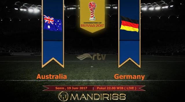 Prediksi Bola : Australia Vs Jerman , Senin 19 Juni 2017 Pukul 22.00 WIB @ RTV