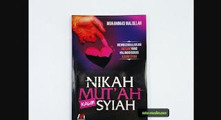 """Resensi Buku """"Nikah Mut'ah Kaum Syiah Membedah Ajarah Mesum Syiah"""""""