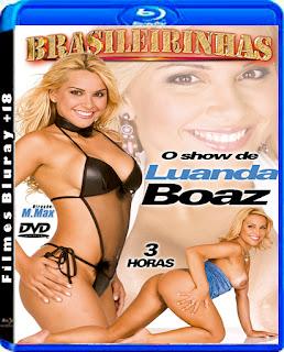 Brasileirinhas O Show de Luanda Boaz DVDRip Torrent Download (2009)