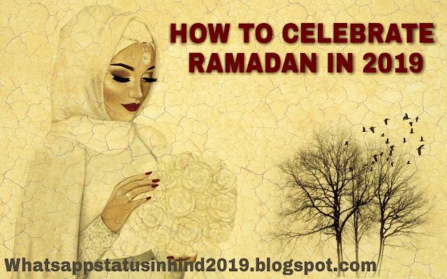 How to celebrate ramadan in 2019