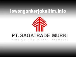 Lowongan Kerja PT. Sagatrade Murni, lowongan kerja Kaltim 2021 Terbaru di Kaltara hari ini untuk lulusan SMA SMK D1 D3 D4 dan S1 insha Allah berkah.