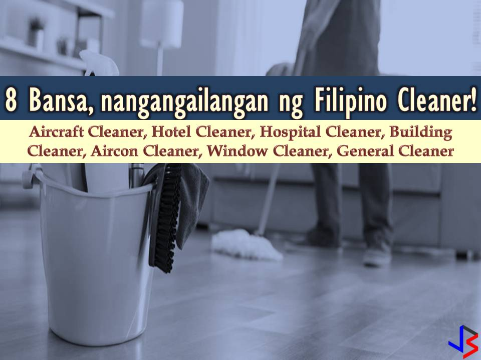 The following countries are hiring Filipino workers this month of June. Saudi Arabia, United Arab Emirates, Oman, Kuwait, Bahrain, Qatar, Brunei, Maldives, and Papua New Guinea are in need of Filipino cleaner, both male or female. Cleaners will work as a general cleaner, hospital cleaner, aircon cleaner, window cleaner, public building cleaner, aircraft cleaner, hotel cleaner, and house cleaners.  Please be reminded that jbsolis.com is not a recruitment agency, all information in this article is taken from POEA job posting sites and being sort out for much easier use.   The contact information of recruitment agencies is also listed. Just click your desired jobs to view the recruiter's info where you can ask a further question and send your application. Any transaction entered with the following recruitment agencies is at applicants risk and account.