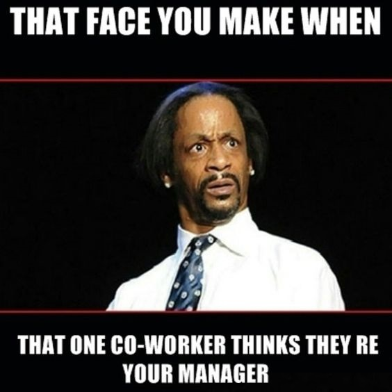 Funny Coworker Memes 7