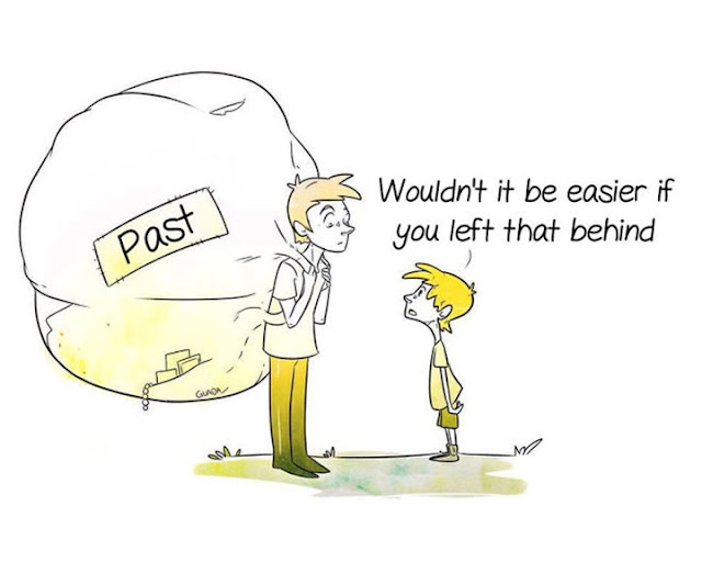 Guada Scribbles: Past - Wouldn't it be easier if you left that behind?