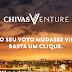 Chivas Venture - É tempo de votar.