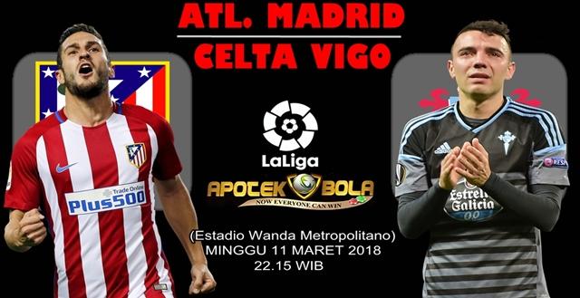 Prediksi Atletico Madrid vs Celta Vigo 11 Maret 2018