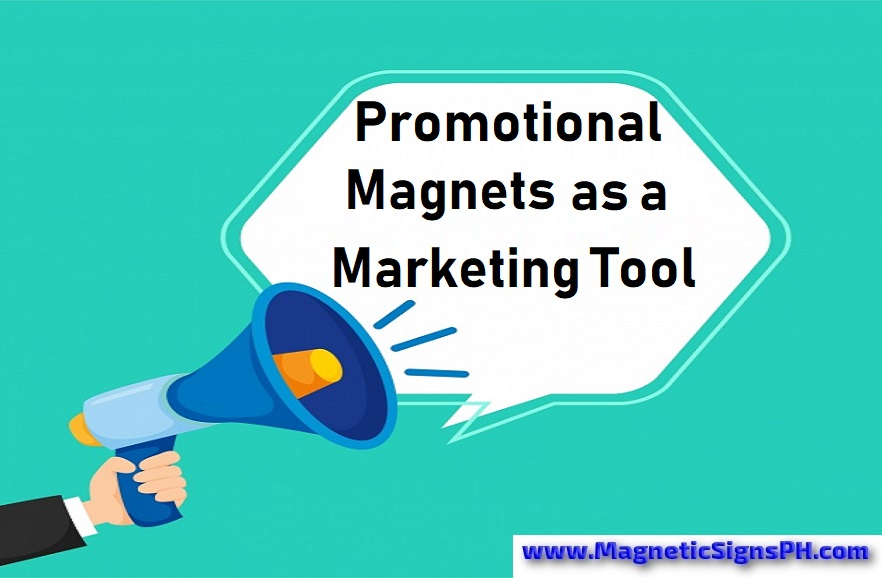 Promotional Magnets As A Marketing Tool