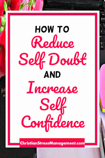 How to Reduce Self Doubt and Increase Self Confidence
