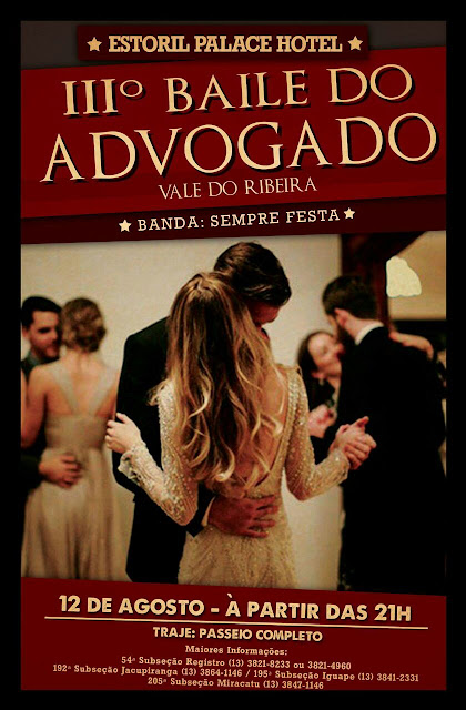 III BAILE DO ADVOGADO - VALE DO RIBEIRA