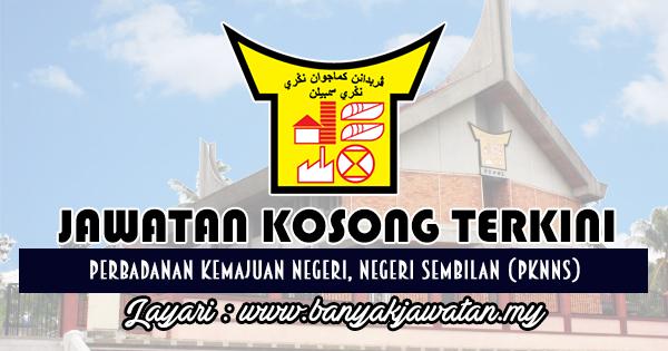 Jawatan Kosong Terkini 2018 di Perbadanan Kemajuan Negeri, Negeri Sembilan (PKNNS)