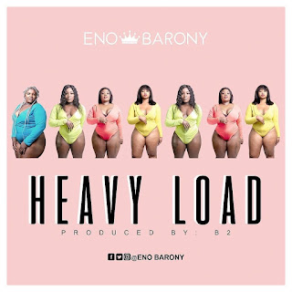 ENO BARONY - HEAVY LOAD ( Prod. By B2- Audio MP3)