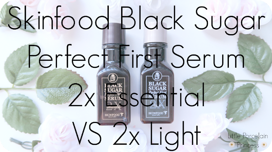 Review: Skinfood Black Sugar Perfect First Serum 2x Essential VS 2x Light