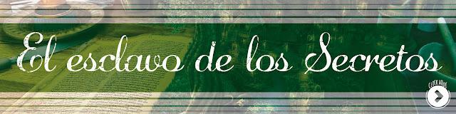 http://www.hechosdesuenos.com/2016/04/el-esclavo-de-los-secretos.html