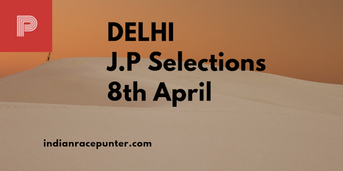 Delhi Jackpot Selections 8th April