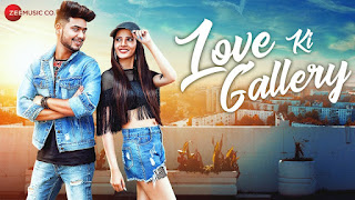 Love Ki Gallery Lyrics | Official Music Video | Badal Bhardwaj | Praveen Bhat