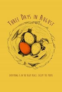 Watch Three Days in August Online Free in HD