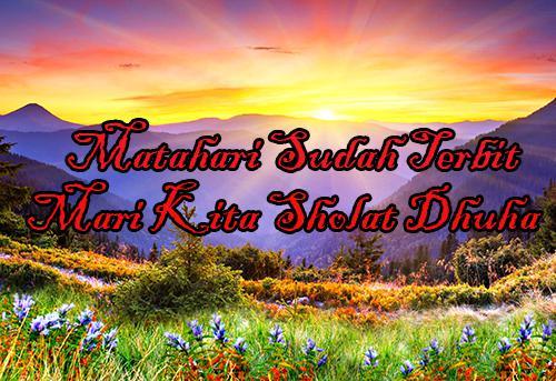 Batas Dan Waktu Sholat Sunnah Dhuha Jam Berapa