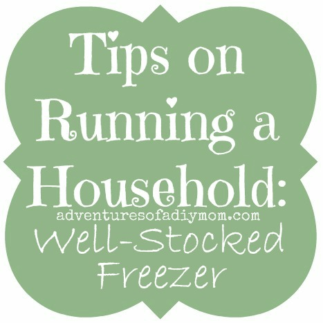 Tips on Running a Household - Well-Stocked Freezer