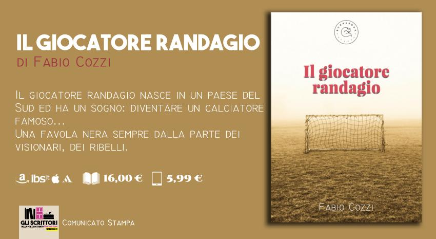 Il giocatore randagio, un romanzo in crowdfunding di Fabio Cozzi