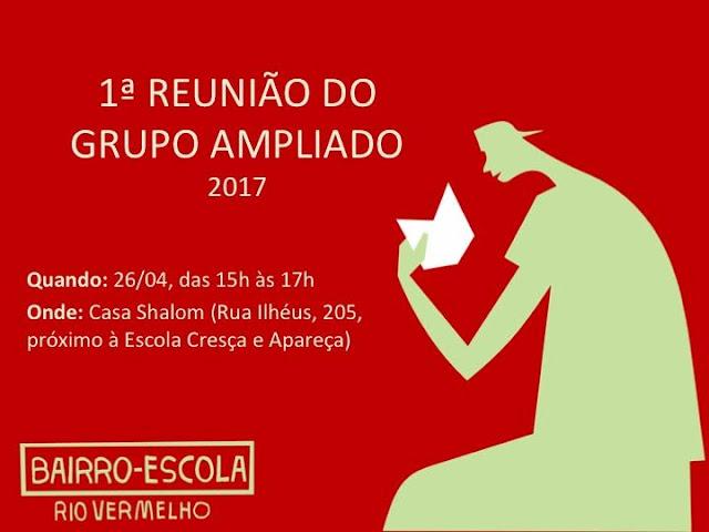 Reunião Bairro-Escola Rio Vermelho dia 26