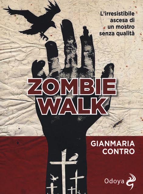 Zombie Walk (Gianmaria Contro)