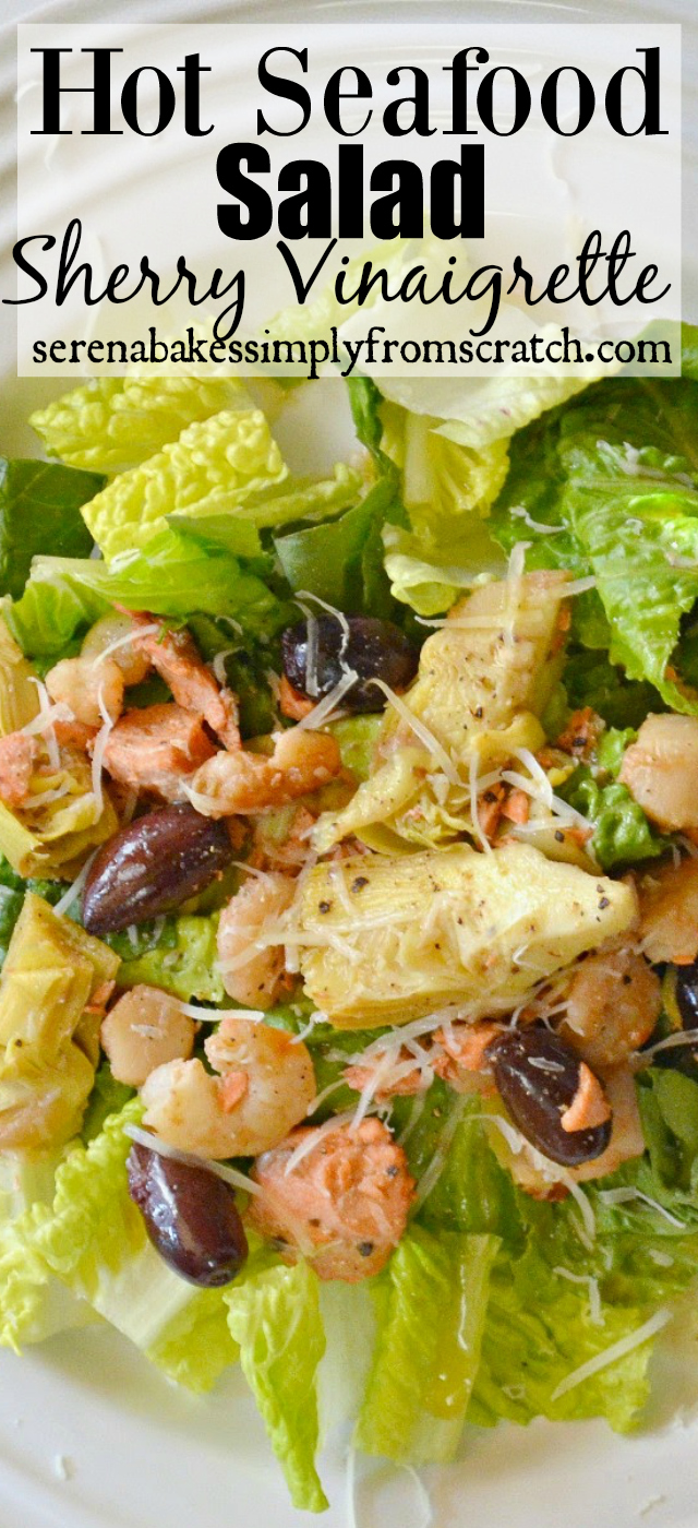 Hot Seafood Salad with Sherry Vinaigrette, Loaded with Salmon, Shrimp and Scallops. serenabakessimplyfromscratch.com
