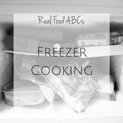 real food abcs - freezer cooking