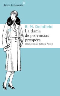 La dama de provincias prospera E. M. Delafield