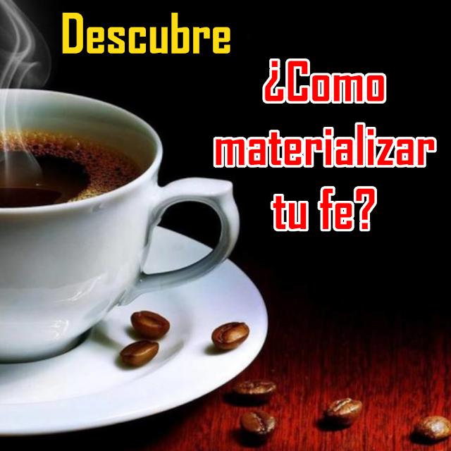 Taza de café - Como materializar tu fe.