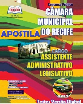 Apostila para Concurso da Câmara Municipal do Recife cargo Assistente Administrativo Legislativo.