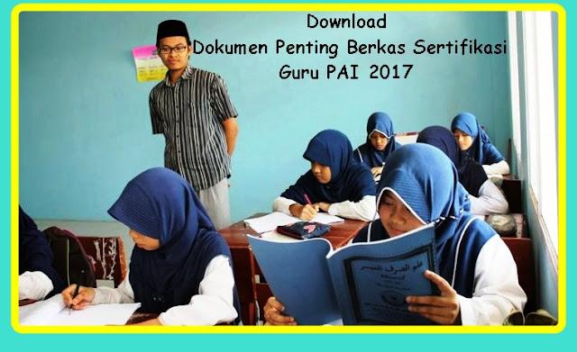 Download Dokumen Berkas Sertifikasi Guru PAI 2017 Terbaru
