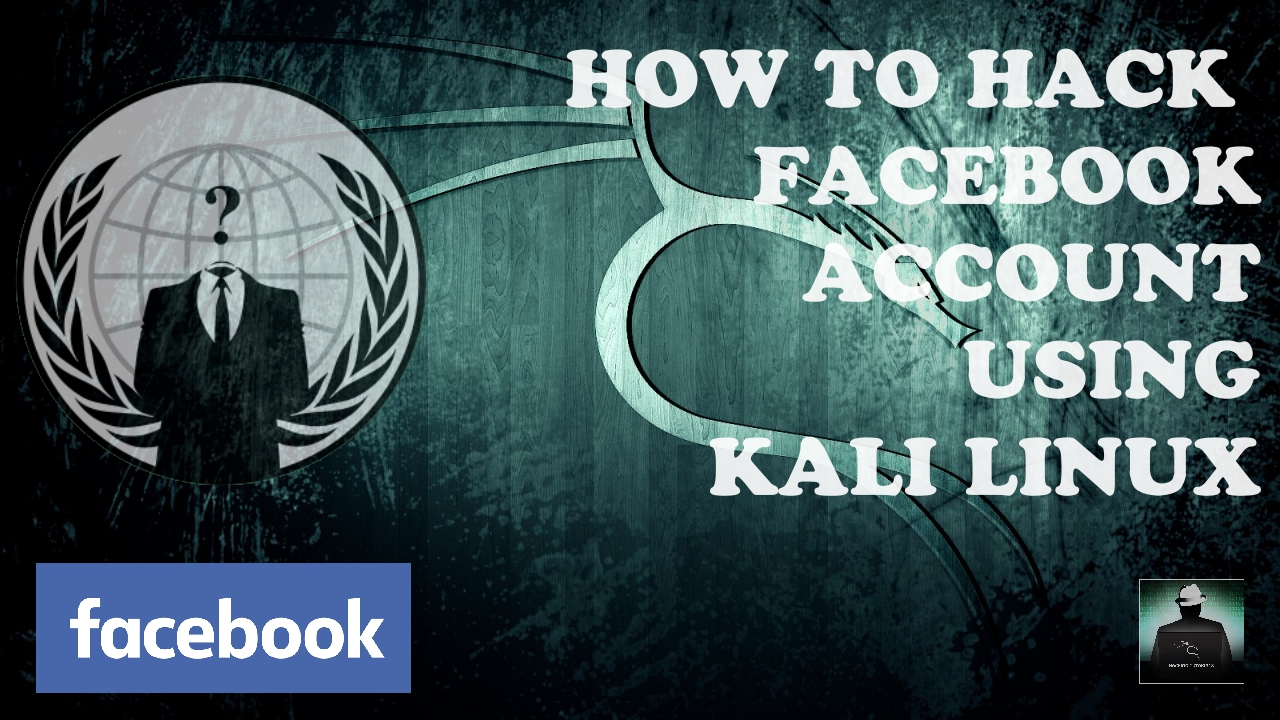 How to hack facebook using kali linux - The master mind