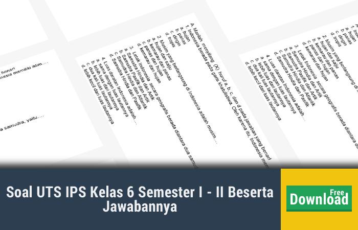 Soal UTS IPS Kelas 6 Semester I - II Beserta Jawabannya