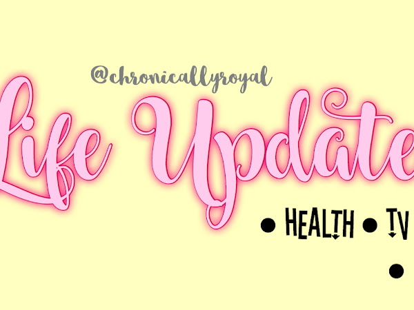 August Updates - Writer's Block, Current Favourites & Health!