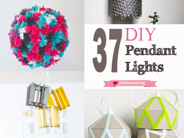 37 DIY Pendat Lights to Illuminate Your Homes