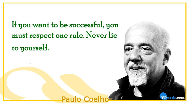 If you want to be successful, you must respect one rule Paulo Coelho Inspiring quotes