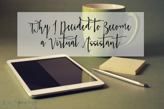 Why I decided to become a Virtual Assistant