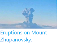 http://sciencythoughts.blogspot.co.uk/2015/12/eruptions-on-mount-zhupanovsky.html