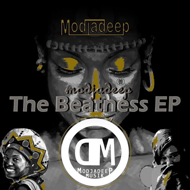 Modjadeep - The Beatness (EP)  [Afro Deep] (2o18)-[WWW.MUSICAVIVAFM.BLOGSPOT.COM]