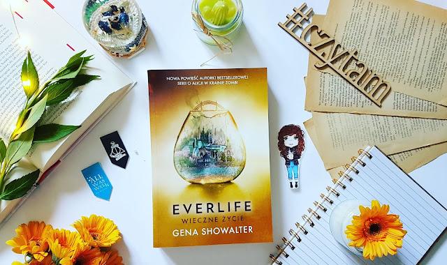 """""""Everlife. Wieczne życie"""" Gena Showalter"""