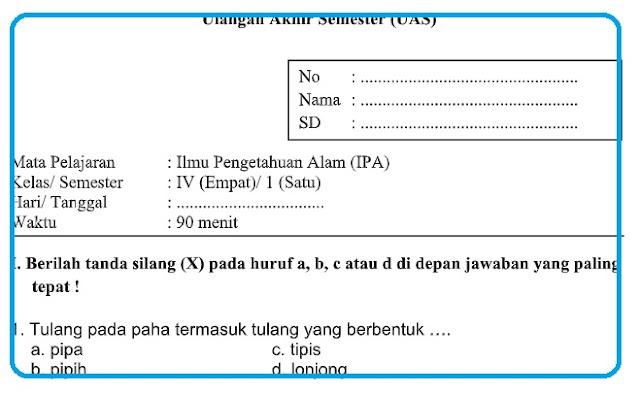 Soal UAS Kelas 4 Semester 1 K13 Revisi Tahun 2018 / 2019