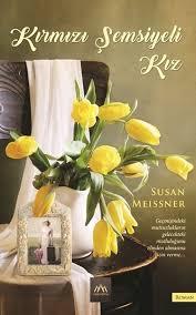 Susan Meissner - Kırmızı Şemsiyeli Kız