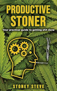 Productive Stoner - practical self-improvement guide kindle book promotion Stoney Steve
