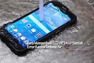 hp jatuh ke air touchscreen tidak berfungsi
